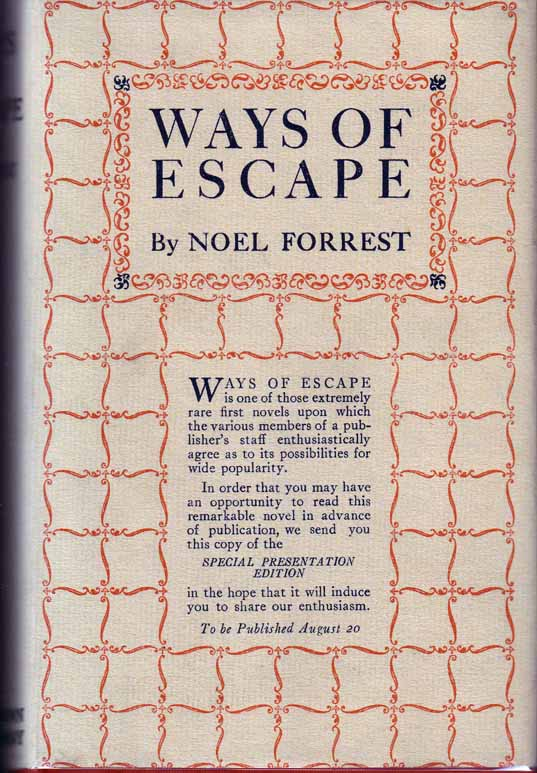 Ways of Escape. Noel FORREST