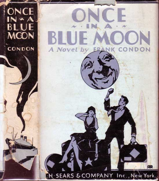 Once in a Blue Moon. Frank CONDON.
