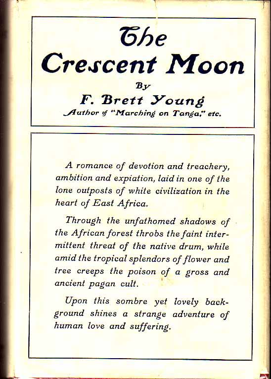The Crescent Moon. Francis Brett YOUNG