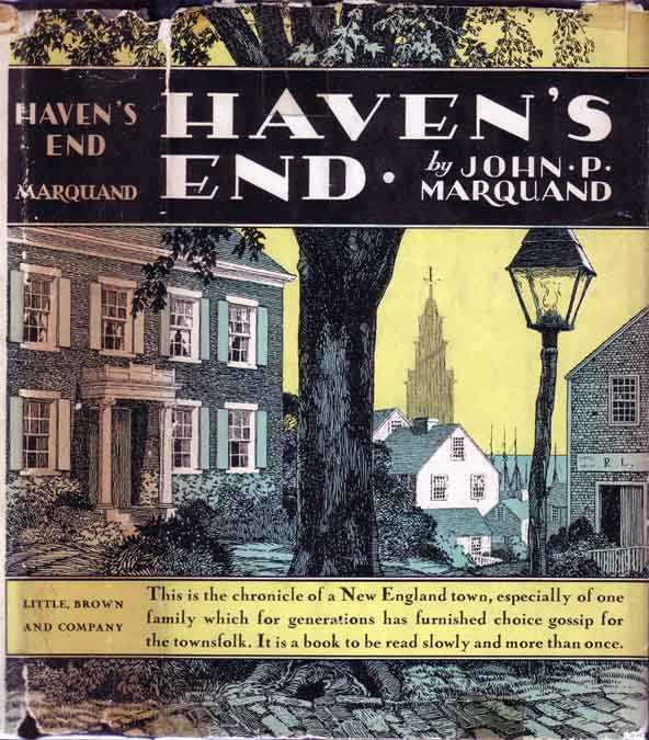 Haven's End. John P. MARQUAND, Robert LAWSON