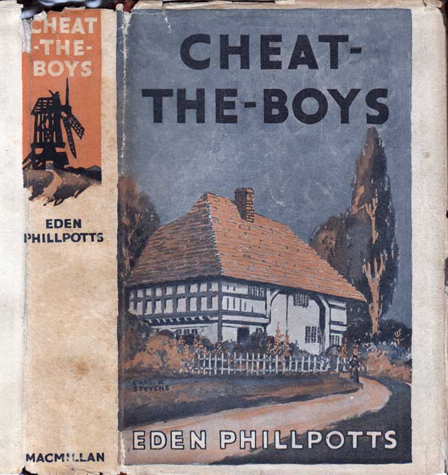 Cheat-The-Boys: A Story of the Devonshire Orchards. Eden PHILLPOTTS