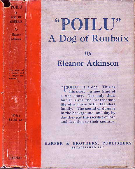 """Poilu"" A Dog of Roubaix. Eleanor ATKINSON"