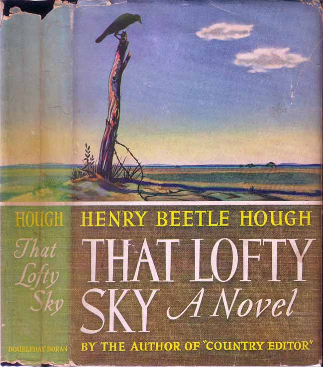 That Lofty Sky. Henry Beetle HOUGH.