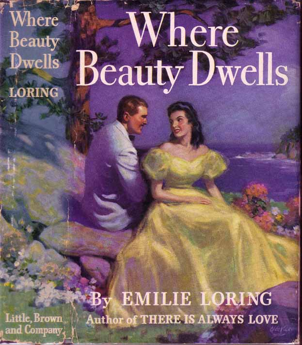 Where Beauty Dwells. Emilie LORING