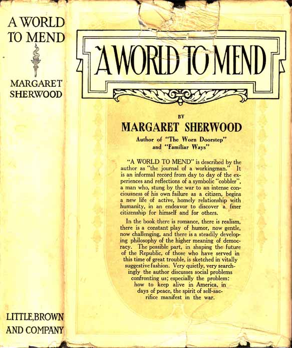 A World to Mend: The Journal of a Working Man. Margaret SHERWOOD.