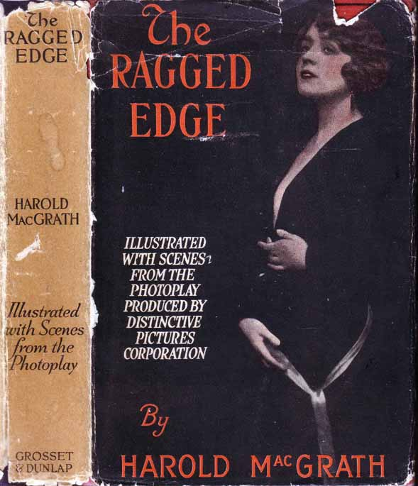 The Ragged Edge. Harold MacGRATH