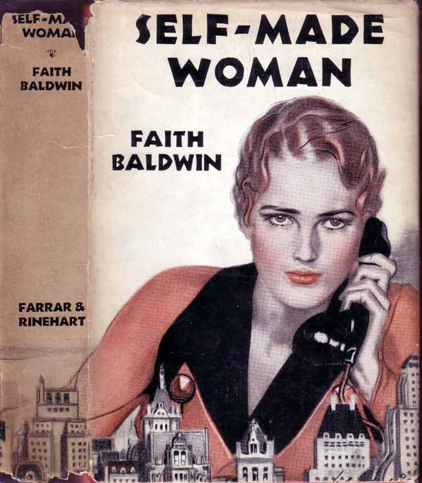 Self-Made Woman. Faith BALDWIN