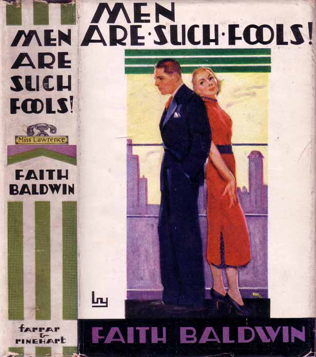 Men Are Such Fools! Faith BALDWIN.