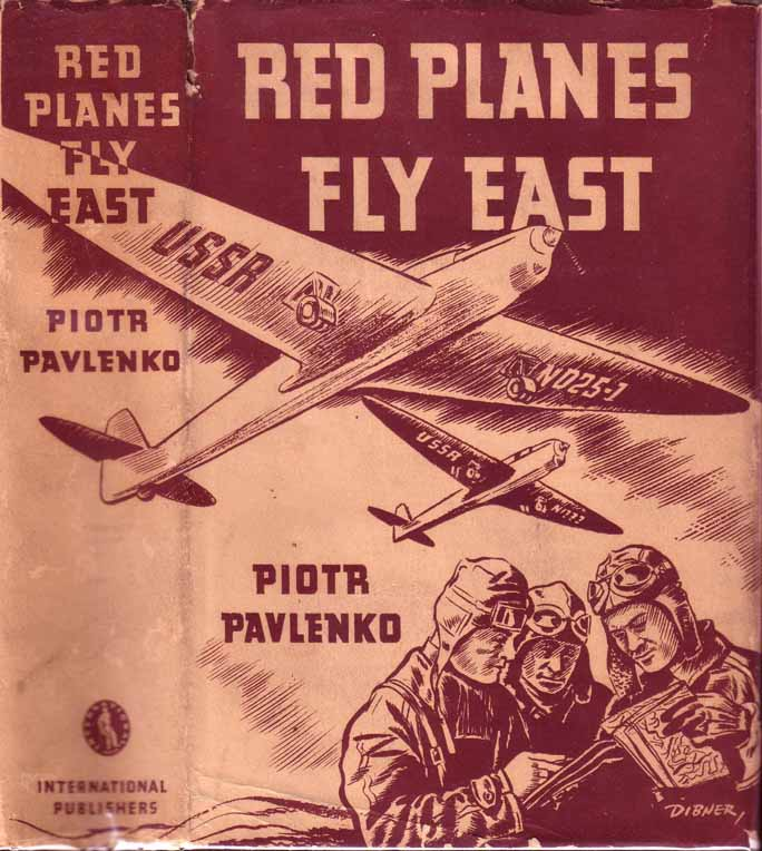 Red Planes Fly East. Piotr PAVLENKO