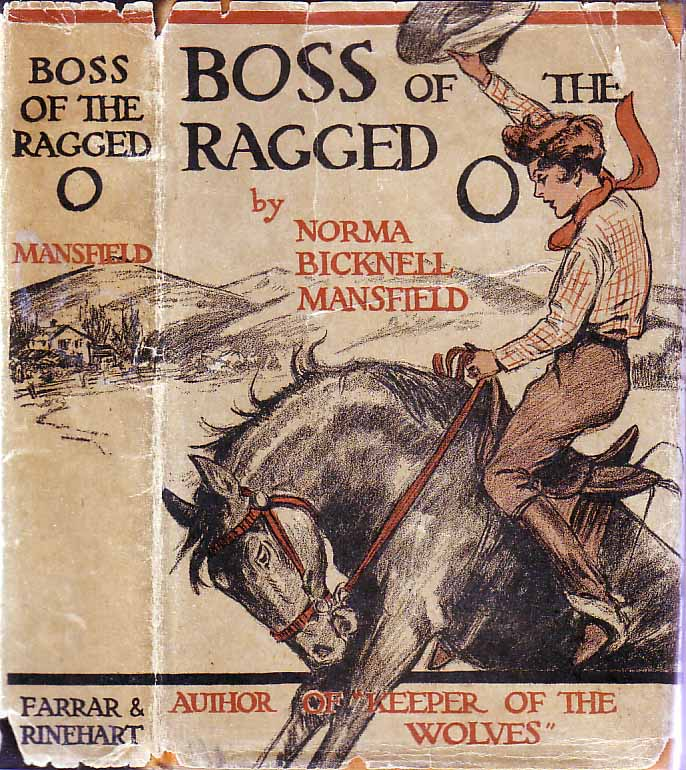 Boss of the Ragged O. Norma Bicknell MANSFIELD.