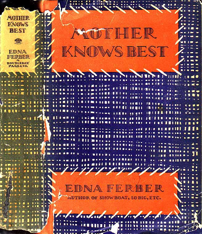 Mother Knows Best. Edna FERBER