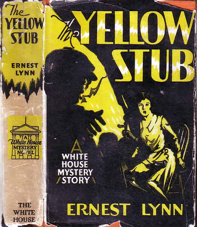 The Yellow Stub: A Courageous Youth Fights Organized Gangdom. Ernest LYNN