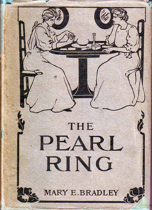 The Pearl Ring. Mary E. BRADLEY