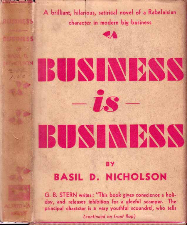 Business is Business [BUSINESS FICTION]. Basil D. NICHOLSON.