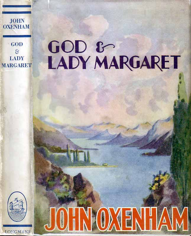 God and Lady Margaret. John OXENHAM.