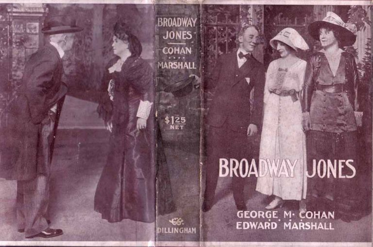Broadway Jones: From the Play of George M. Cohan. Edward MARSHALL