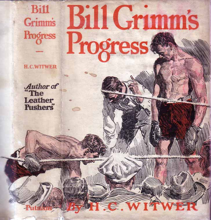 Bill Grimm's Progress. H. C. WITWER