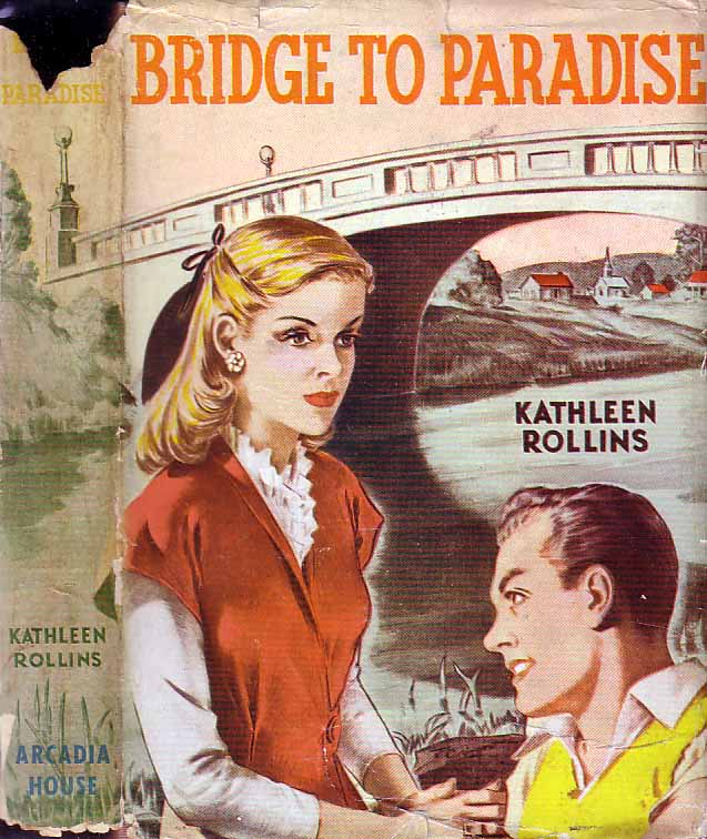 Bridge to Paradise. Kathleen ROLLINS