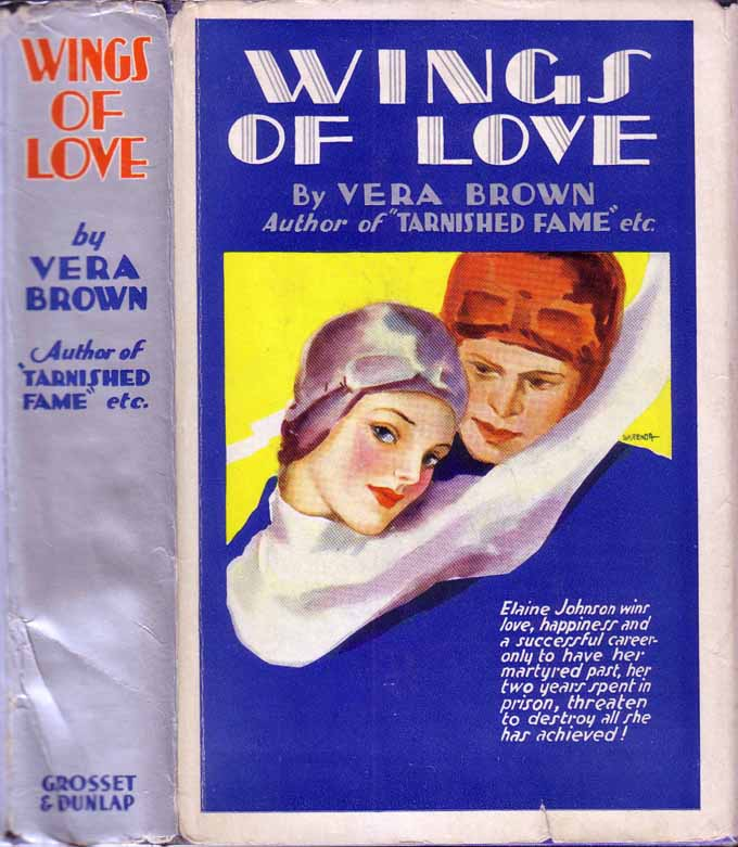 Wings of Love: The Love Story of a Girl Aviator. Vera BROWN