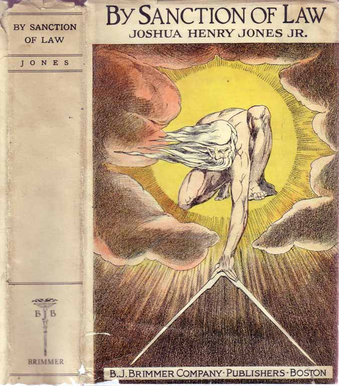 By Sanction of Law [African-American Novel]. Joshua Henry Jr JONES