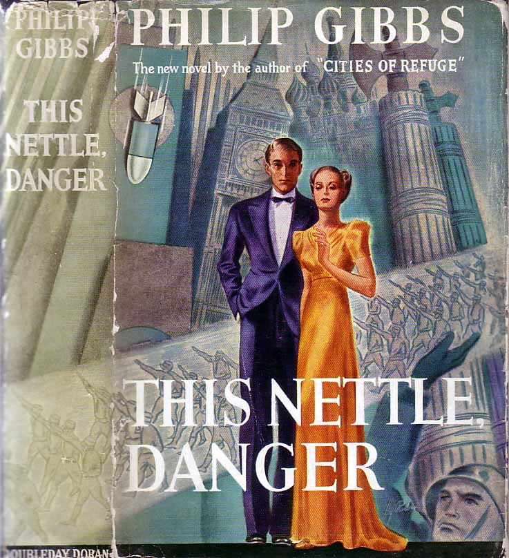 This Nettle, Danger. Philip GIBBS