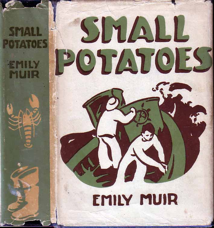 Small Potatoes. Emily MUIR