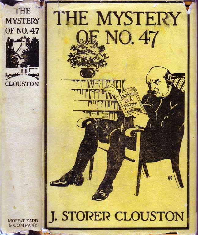 The Mystery of No. 47. J. Storer CLOUSTON.