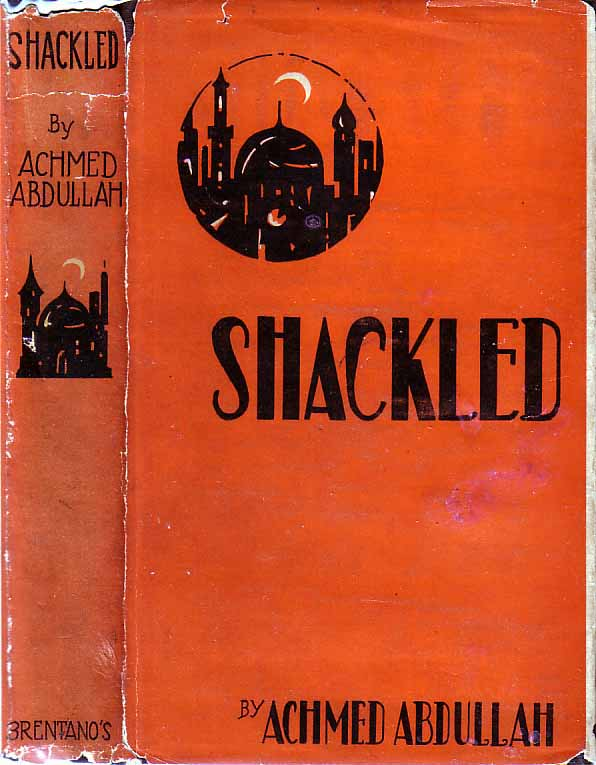 Shackled. Achmed ABDULLAH.
