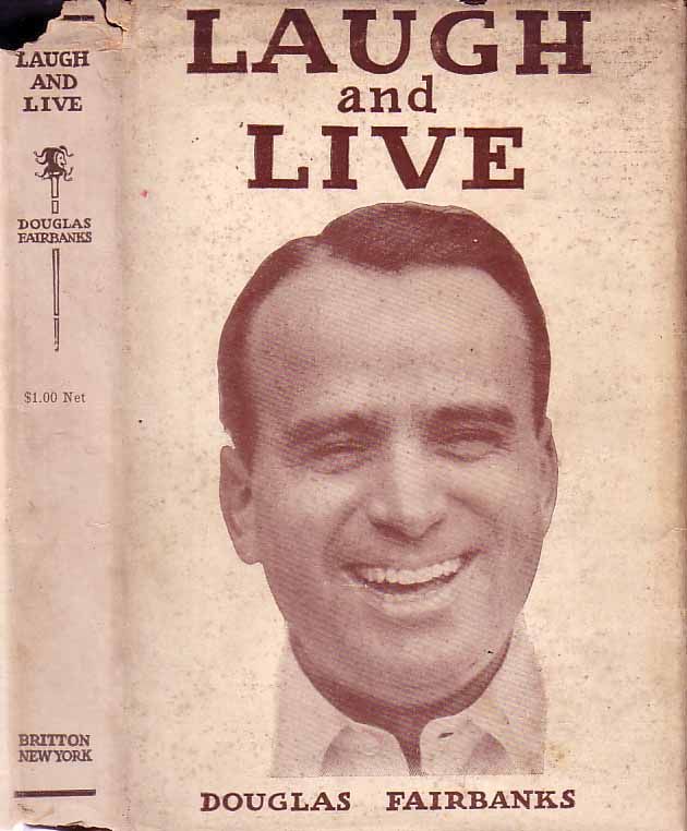Laugh and Live. Douglas FAIRBANKS.
