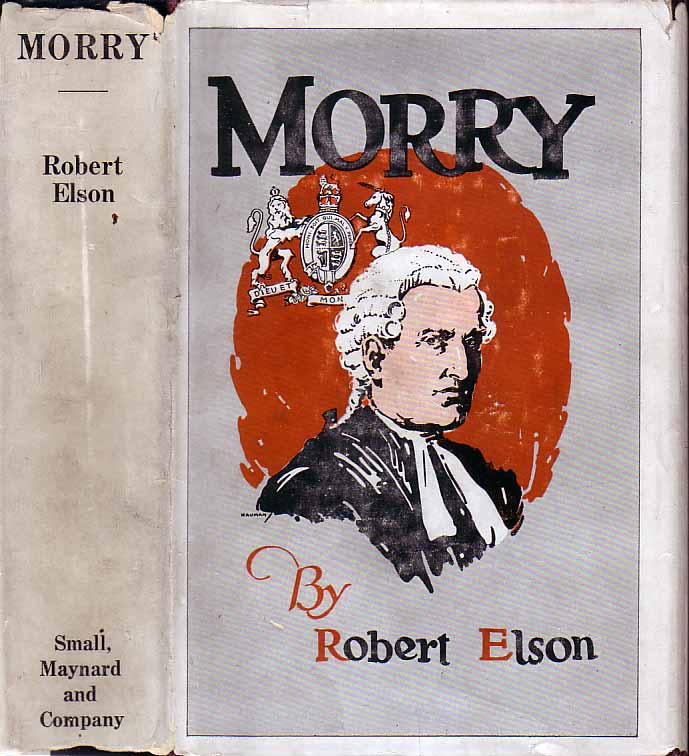 Morry: The Portrait of a Lawyer. Robert ELSON