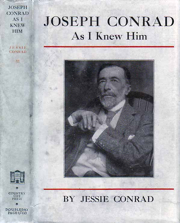 Joseph Conrad as I Knew Him. Jessie CONRAD.
