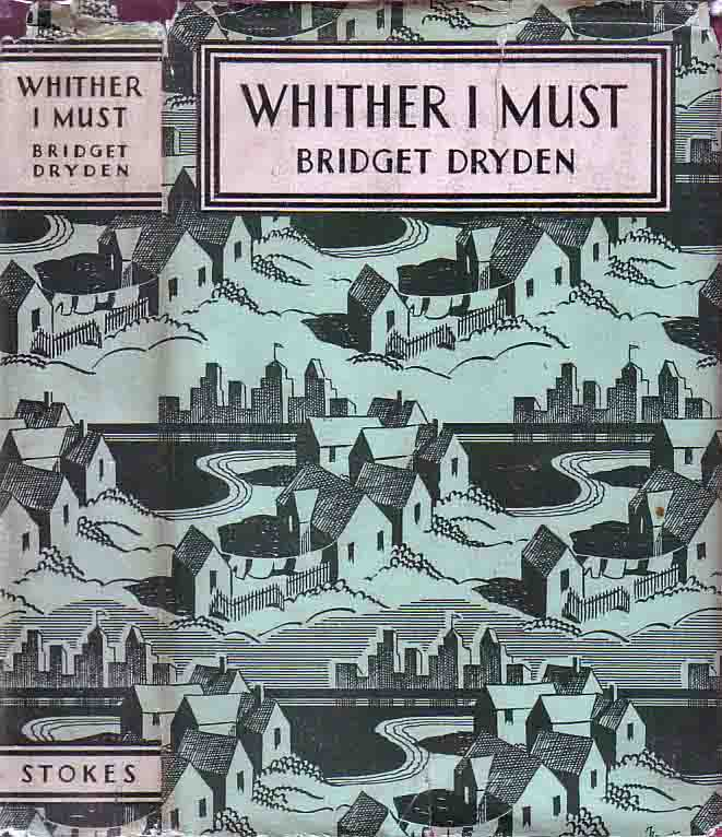 Whither I Must. Bridget DRYDEN.