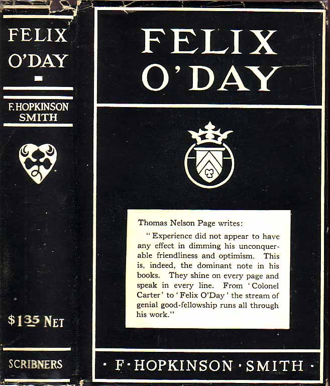 Felix O'Day. F. Hopkinson SMITH