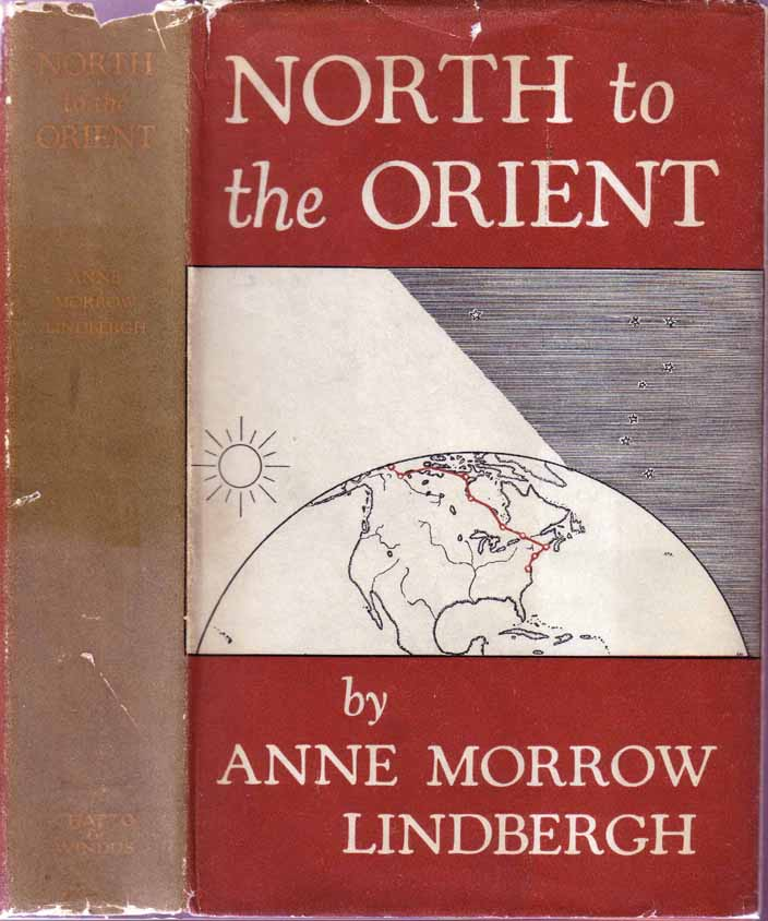 North to the Orient. Anne Morrow LINDBERGH