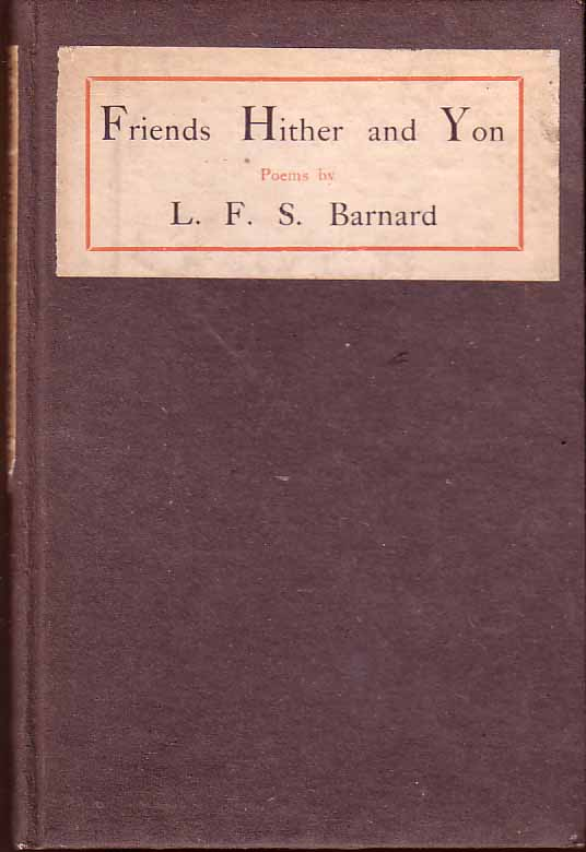Friends Hither and Yon. L. F. S. BARNARD
