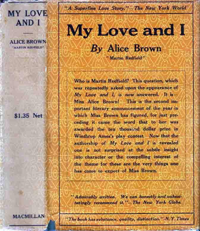 My Love and I. Alice BROWN
