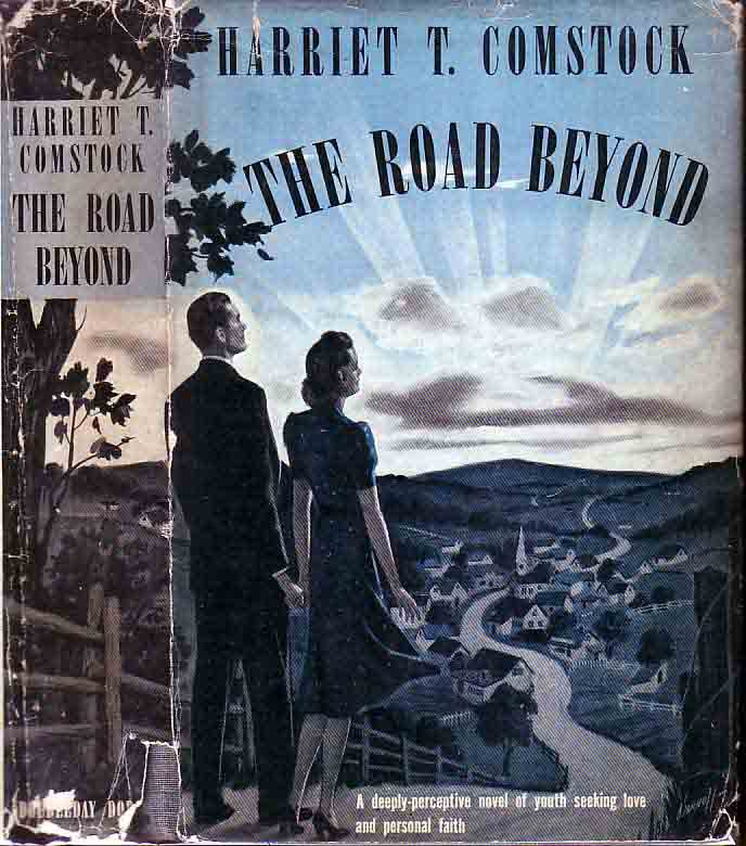 The Road Beyond. Harriet T. COMSTOCK.