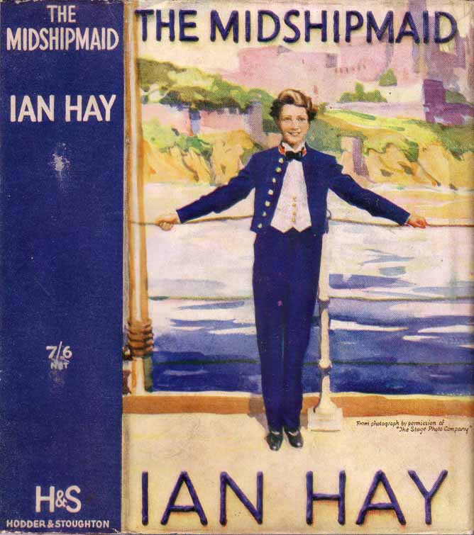 The Midshipmaid: The Tale of a Naval Manoevre [NAUTICAL FICTION]. Ian HAY