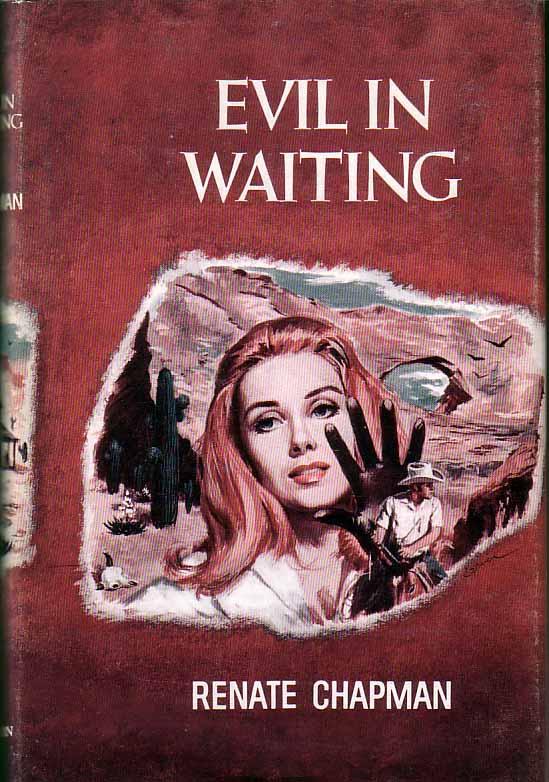 Evil in Waiting. Renate CHAPMAN