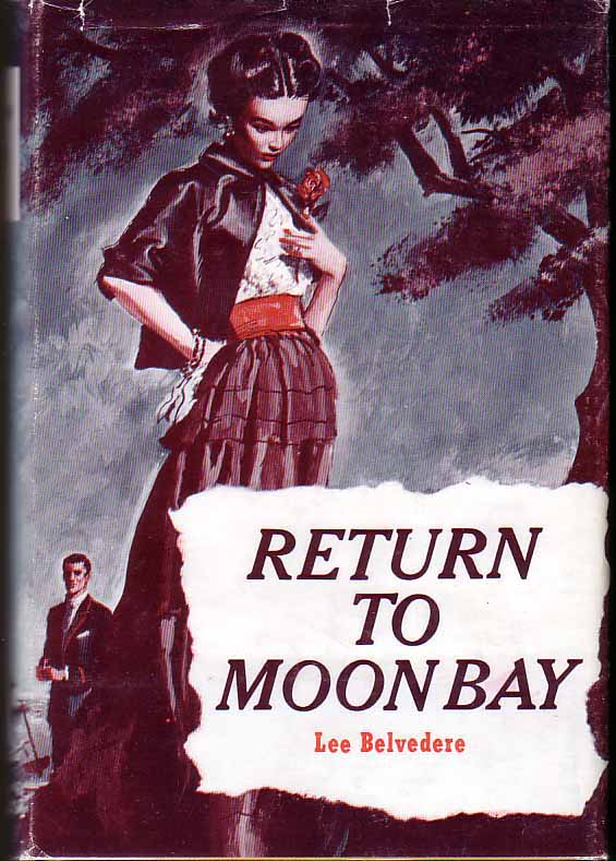 Return to Moon Bay. Lee BELVEDERE
