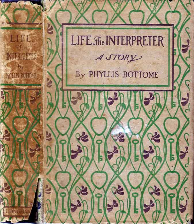 Life, The Interpreter. Phyllis BOTTOME.