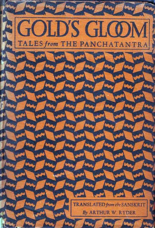 Gold's Gloom: Tales from the Panchatantra. Arthur W. RYDER