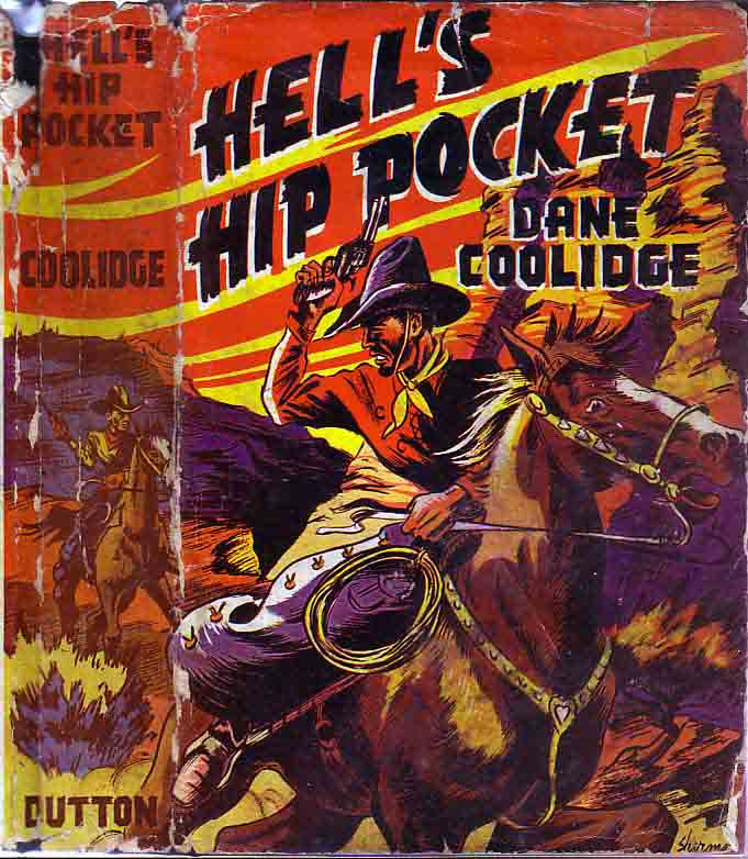 Hell's Hip Pocket. Dane COOLIDGE