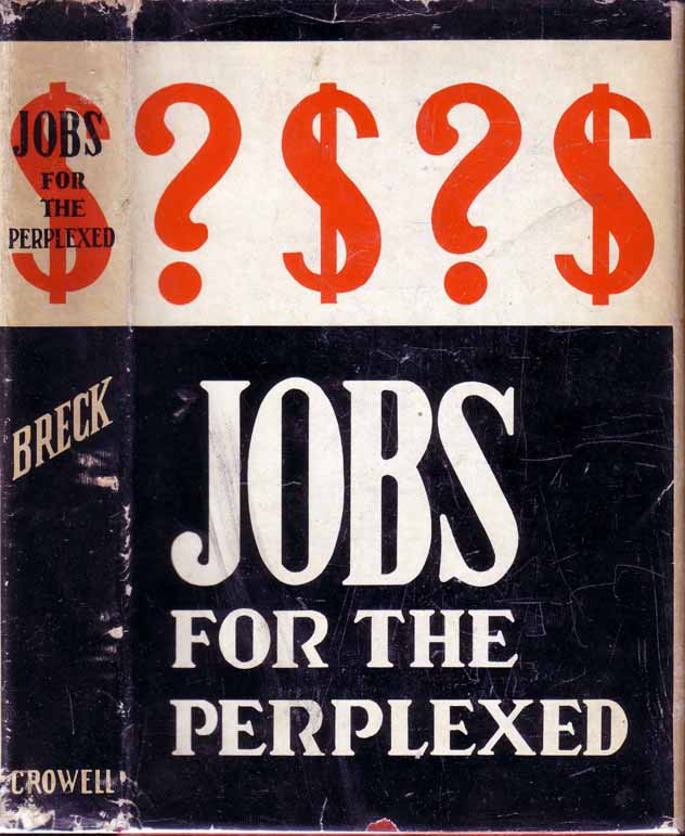 Jobs for the Perplexed. Flora E. BRECK.