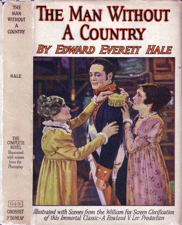 The Man Without a Country. Edward Everett HALE