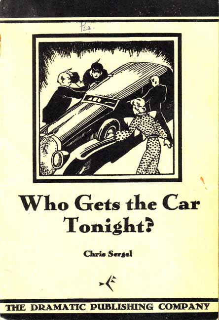Who Gets the Car Tonight? Chris SERGEL