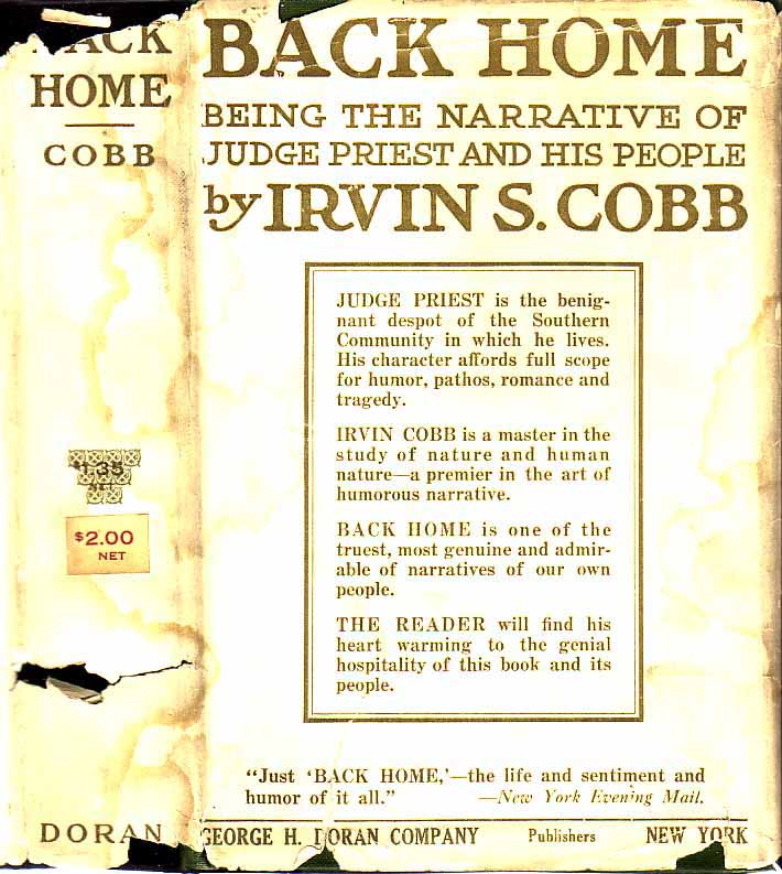 Back Home: Being the Narrative of Judge Priest and his People. Irvin S. COBB