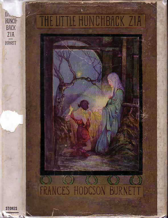The Little Hunchback Zia. Frances Hodgson BURNETT