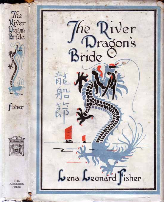 The River Dragon's Bride. Lena Leonard FISHER