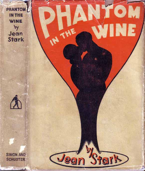 Phantom in the Wine. Jean STARK